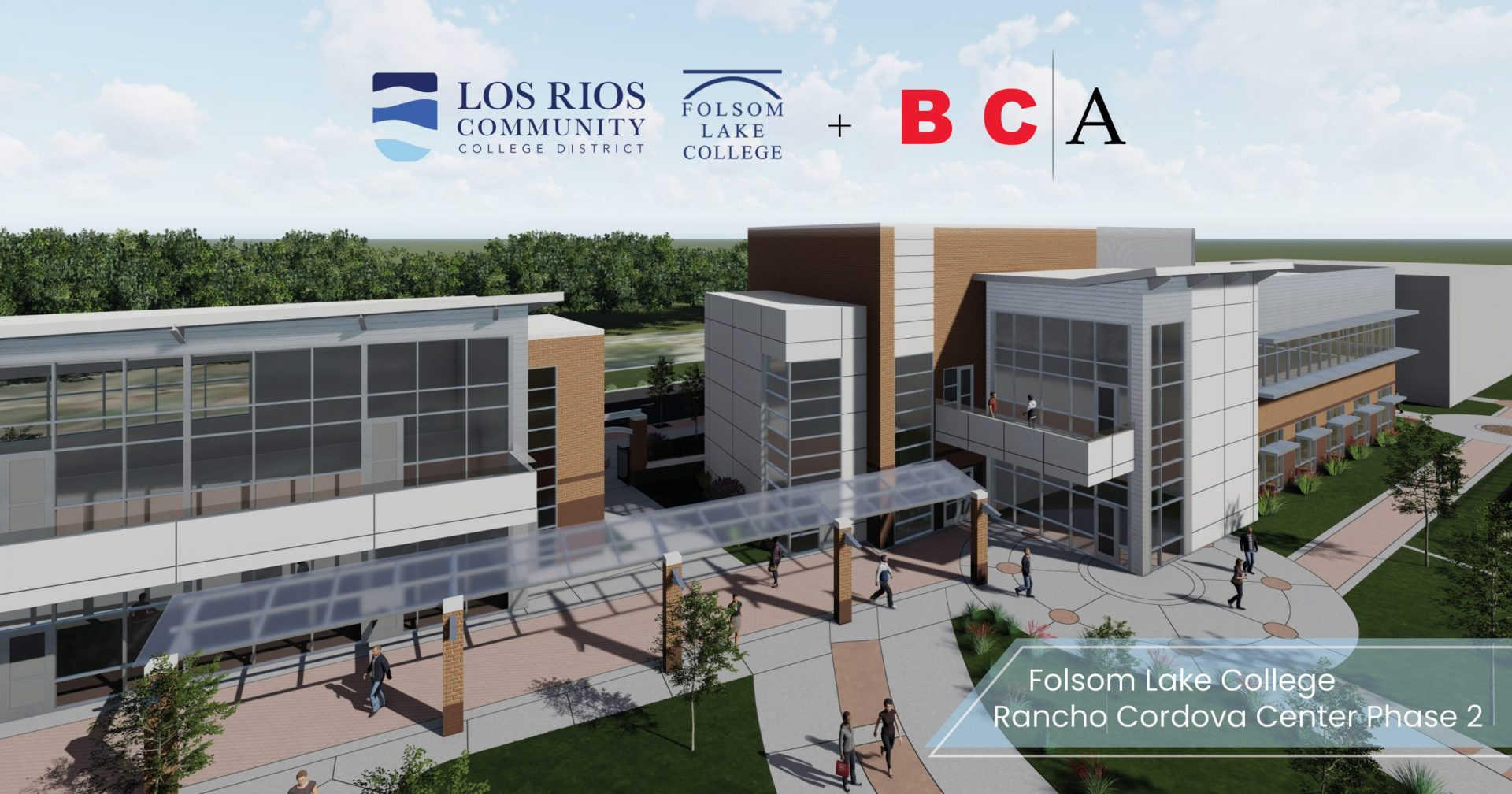BCA Architects Selected for Folsom Lake College Rancho Cordova Center Phase 2 Project