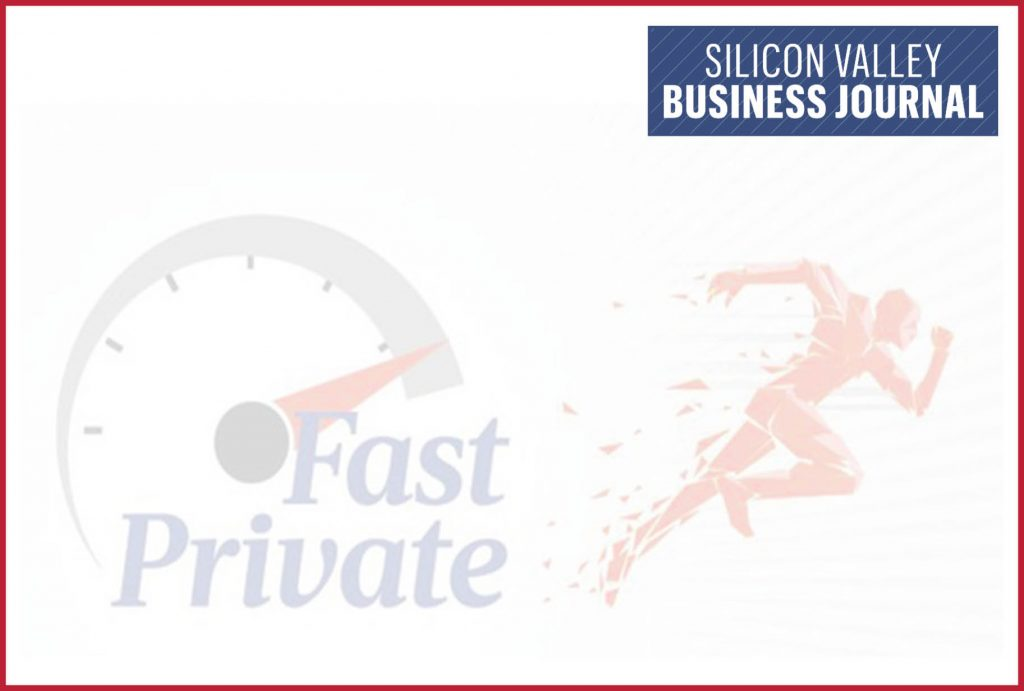 "Silicon Valley Business Journal ""Fast Private"" Award"